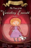 Book Cover Image. Title: The Case of the Vanishing Emerald:  The Mysteries of Maisie Hitchins Book 2, Author: Holly Webb