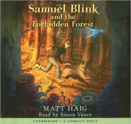 Samuel Blink And The Forbidden Forest - Library Edition
