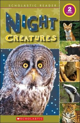 Night Creatures (Scholastic Reader Level 2 Series)
