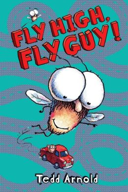 Fly High, Fly Guy! (Fly Guy Series #5)