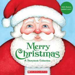 Merry Christmas: Storybook Collection