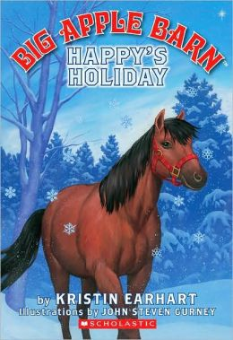 Happy's Holiday [BIG APPLE BARN HAPPYS HOLIDAY] Kristin Earhart