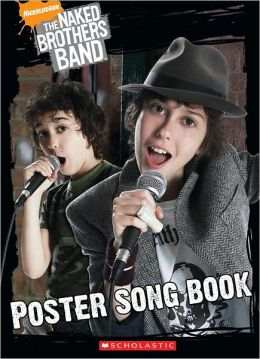 The Naked Brothers Band: Poster Song Book