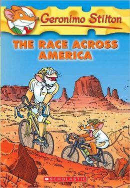 The Race Across America (Geronimo Stilton Series #37)