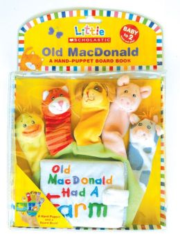 Old Macdonald: A Hand-Puppet Board Book (Little Scholastic Series)
