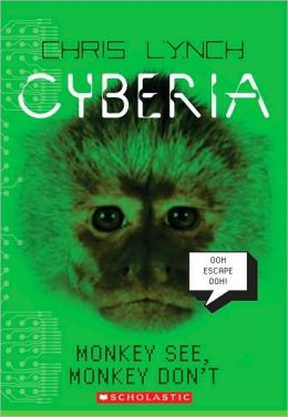 Monkey See, Monkey Don't (Cyberia Series #2)