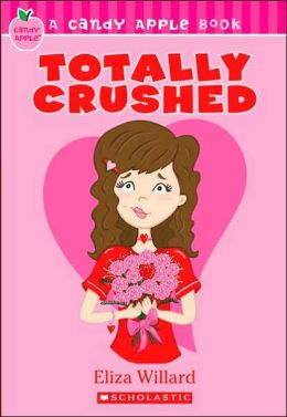 Totally Crushed (Candy Apple Series #7)