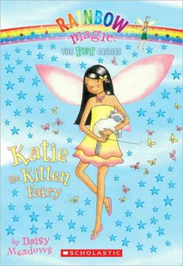 Katie the Kitten Fairy (Pet Fairies Series #1)