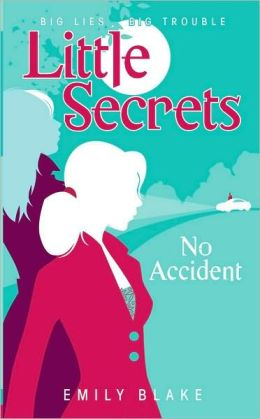 No Accident (Little Secrets Series #2)