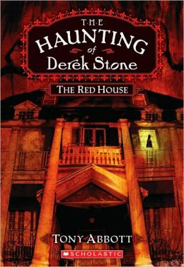 The Red House (The Haunting of Derek Stone Series #3)