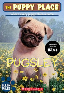 Pugsley (The Puppy Place Series)