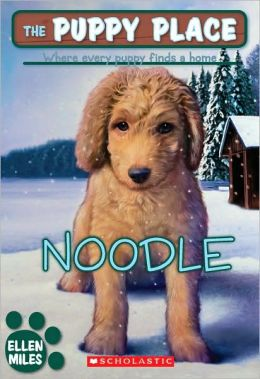 Noodle (The Puppy Place Series)