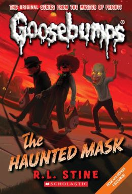 The Haunted Mask (Classic Goosebumps Series #4)