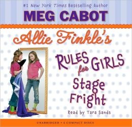 Stage Fright (Allie Finkle's Rules for Girls Series #4)