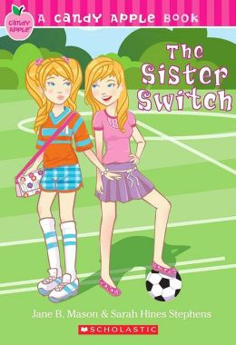 Candy Apple #11: The Sister Switch