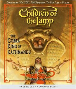 The Cobra King of Kathmandu (Children of the Lamp Series #3)