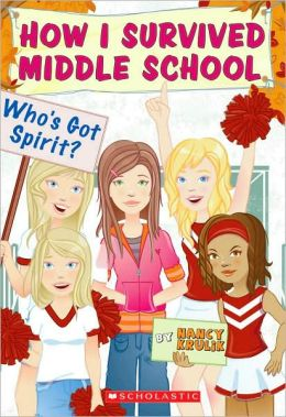 Who's Got Spirit? (How I Survived Middle School Series #7)