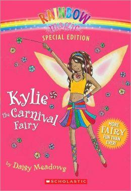Kylie the Carnival Fairy (Rainbow Magic: Special Edition Series)