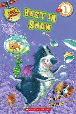 Best in Show (Max Spaniel Series #3)