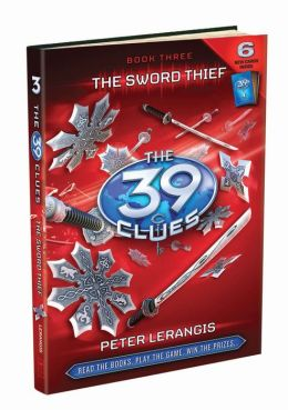 The Sword Thief (The 39 Clues Series #3)