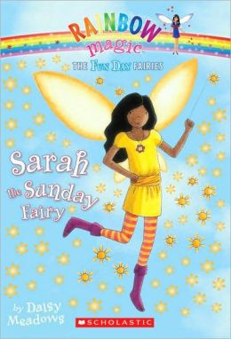 Sarah the Sunday Fairy (Fun Day Fairies Series #7)