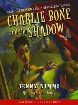 Charlie Bone and the Shadow (Children of the Red King Series #7)