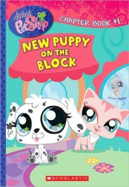 New Puppy on the Block (Littlest Pet Shop Series)