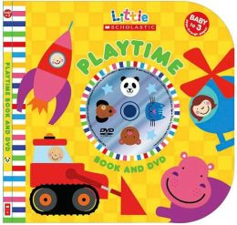 Playtime (Little Scholastic Series)