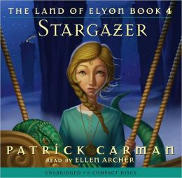 Stargazer (The Land of Elyon Series #4)