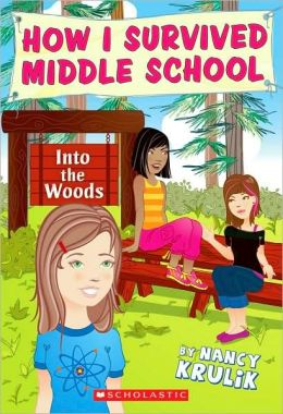 Into the Woods (How I Survived Middle School Series #10)