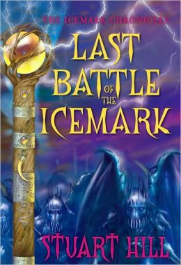 Last Battle of the Icemark (Icemark Chronicles Series #3)