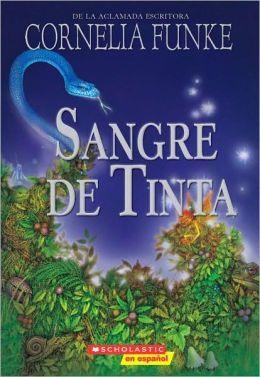 Sangre de tinta (Inkspell: Inkheart Trilogy #2) by
