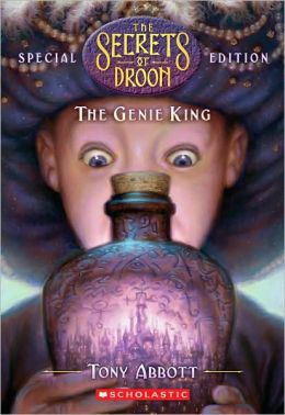 The Genie King (Secrets of Droon Special Edition Series #7)