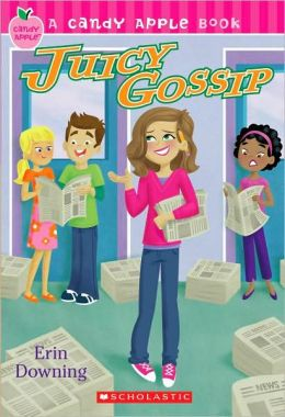 Juicy Gossip (Candy Apple Series #19)