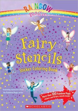 Fairy Stencils Sticker Coloring Book (Rainbow Magic Series)