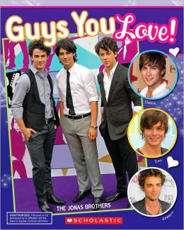 Guys You Love! Unauthorized Scrapbook