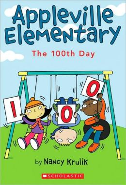 The 100th Day (Appleville Elementary Series #3)