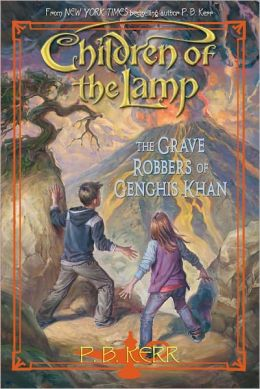 The Grave Robbers of Genghis Khan (Children of the Lamp Series #7)