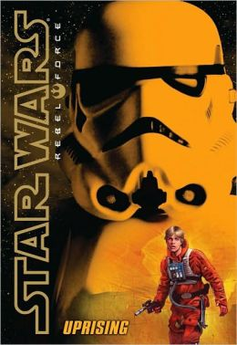 Star Wars Rebel Force #6: Uprising