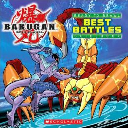 Best Battles (Bakugan Battle Brawlers Series #2)