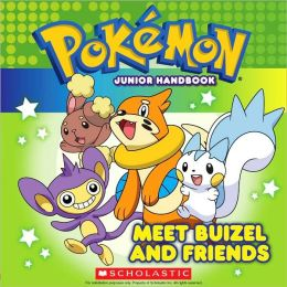 Meet Buizel and Friends (Pokemon Junior Handbook)