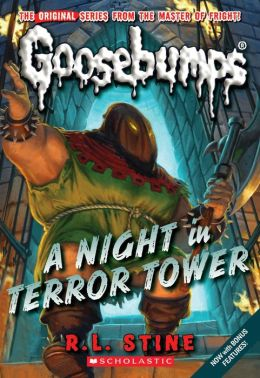 A Night In Terror Tower (Classic Goosebumps Series #12)