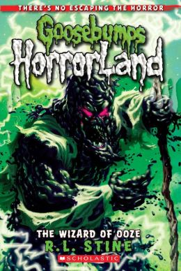 The Wizard Of Ooze (Goosebumps Horrorland Series #17)