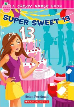 Super Sweet 13 (Candy Apple Series)