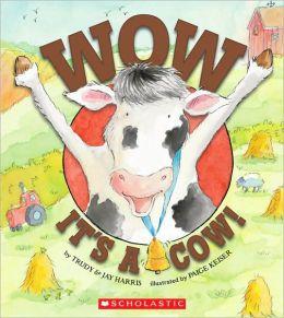 Wow, It's A Cow!