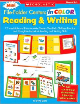 Reading and Writing: 12 Irresistible and Easy-to-Make Centers That Help Children Practice and Strengthen Important Reading and Writing Skills