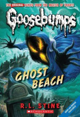 Ghost Beach (Classic Goosebumps Series #15)