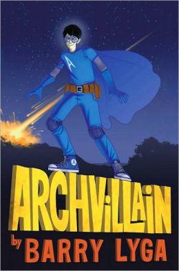 Archvillain (Archvillian Series #1)