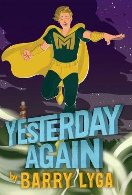 Yesterday Again (Archvillain Series #3)