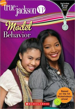 Model Behavior (True Jackson, VP Series #2)